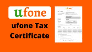 Ufone Tax Certificate